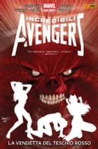 Incredibili Avengers 5 (Marvel Collection) ebook by Rick Remender, Cullen Bunn, Salvador Larroca,...