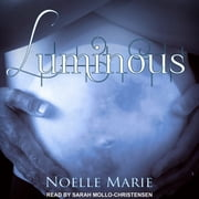Luminous audiobook by Noelle Marie