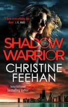 Shadow Warrior ebook by