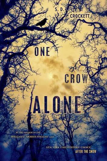 One Crow Alone eBook by S. D. Crockett