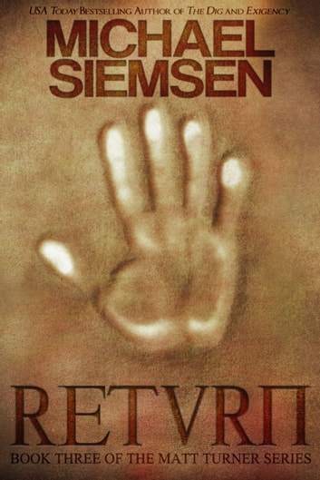 Return (Book 3 of the Matt Turner Series) ebook by Michael Siemsen