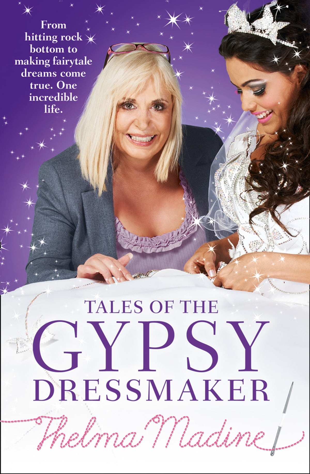 Tales Of The Gypsy Dressmaker Ebook By Thelma Madine 9780007456970 Rakuten Kobo