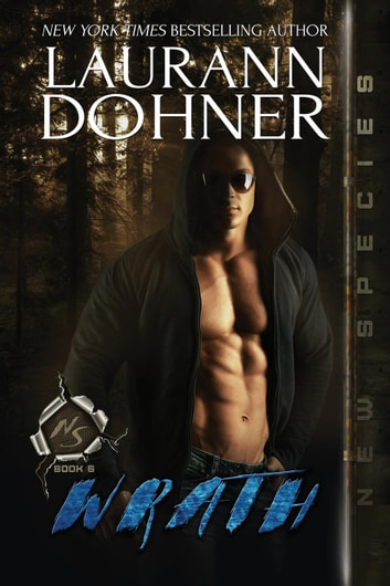 Wrath - New Species, #6 ebook by Laurann Dohner