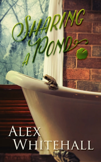 Sharing a Pond ebook by Alex Whitehall