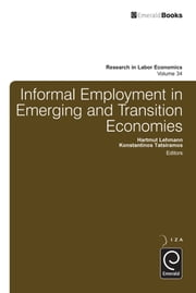 Informal Employment in Emerging and Transition Economies ebook by Solomon W. Polachek, Konstantinos Tatsiramos, Konstantinos Tatsiramos,...