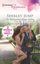 The Matchmaker's Happy Ending - An Anthology ebook by Shirley Jump