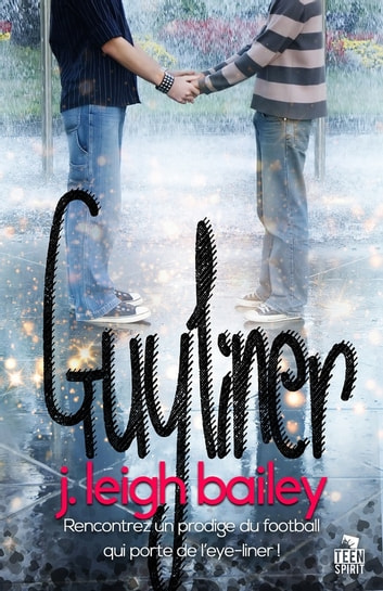 Guyliner ebook by James Erich