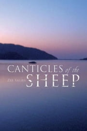 Canticles of the Sheep ebook by Zee Saliba