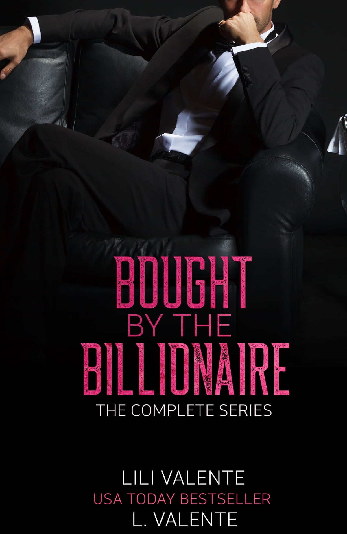 Bought by the Billionaire: The Series eBook by Lili Valente - 9781940848648  | Rakuten Kobo