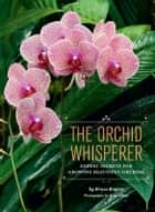 The Orchid Whisperer ebook by Bruce Rogers,Greg Allikas
