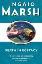 Death in Ecstasy (The Ngaio Marsh Collection) eBook by Ngaio Marsh