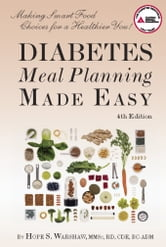 Diabetes Meal Planning Made Easy ebook by Hope S. Warshaw, R.D.