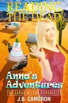 Reading The Dead: Anna's Adventures ebook by J.B. Cameron