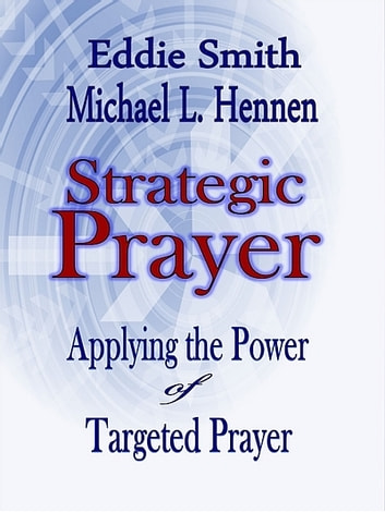 Strategic Prayer ebook by Eddie Smith