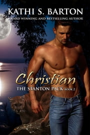 Christian - The Stanton Pack ebook by Kathi S. Barton