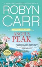 Angel's Peak ebook by Robyn Carr