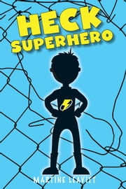 Heck Superhero ebook by Martine Leavitt