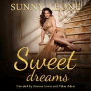 Sweet Dreams audiobook by Sunny Leone