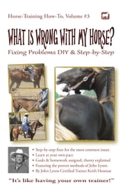 What Is Wrong with My Horse? ebook by Keith Hosman