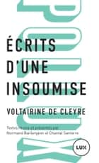 Écrits d'une insoumise ebook by Voltairine de Cleyre, Normand Baillargeon, Chantal Santerre