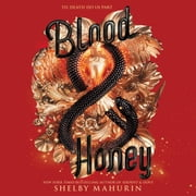 Blood & Honey audiobook by Shelby Mahurin