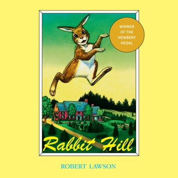 Rabbit Hill audiobook by Robert Lawson