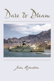Dare to Dream ebook by John Robertson