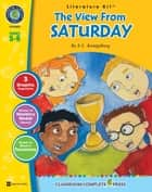 The View From Saturday - Literature Kit Gr. 5-6 ebook by Nat Reed