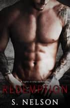 Redemption ebook by S. Nelson