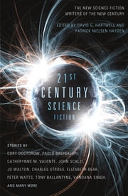 Twenty-First Century Science Fiction ebook by David G. Hartwell,Patrick Nielsen Hayden,David G. Hartwell