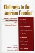 Challenges to the American Founding ebook by Ronald J. Pestritto,Thomas G. West