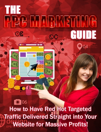 The PPC Marketing Guide ekitaplar by Duc Le