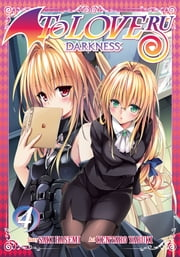 To Love Ru Darkness Vol. 4 ebook by Saki Hasemi, Kentaro Yabuki