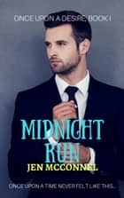 Midnight Run ebook by Jen McConnel