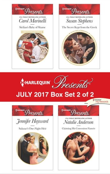 Harlequin Presents July 2017 - Box Set 2 of 2 - An Anthology ebook by Carol Marinelli,Jennifer Hayward,Susan Stephens,Natalie Anderson