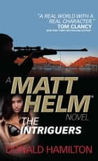 Matt Helm - The Intriguers eBook von Donald Hamilton