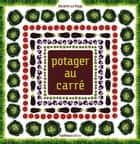 Potager au carré ebook by Rosenn Le Page,Pierre Fernandes