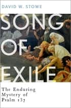 Song of Exile ebook by David W. Stowe