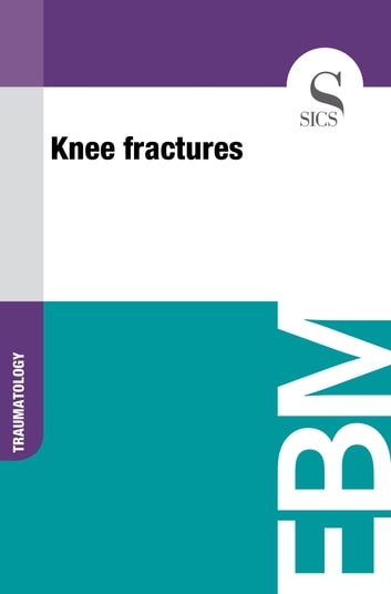 Knee Fractures ebook by Sics Editore