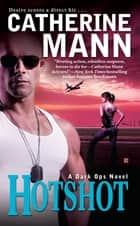 Hotshot ebook by Catherine Mann