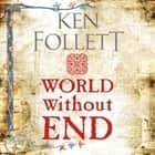 World Without End audiobook by Ken Follett