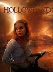 Hollowland ebook by Amanda Hocking