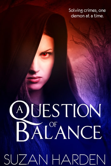 A Question of Balance (Justice #1) ebook by Suzan Harden