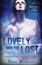 The Lovely and the Lost 電子書 by Page Morgan