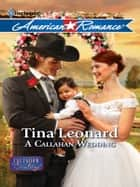 A Callahan Wedding ebook by Tina Leonard