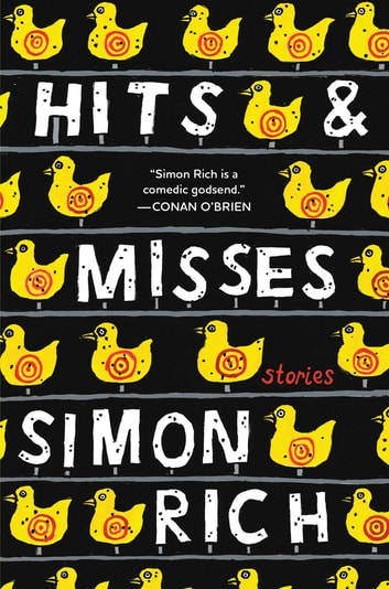 Hits and Misses - Stories eBook by Simon Rich