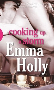 Cooking up a Storm ebook by Emma Holly