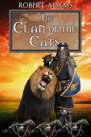 The Clan of the Cats ebook by Adams, Robert