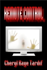 Remote Control ebook by Cheryl Kaye Tardif
