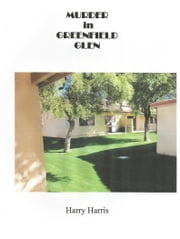 Murder in Greenfield Glen ebook by Harry Harris